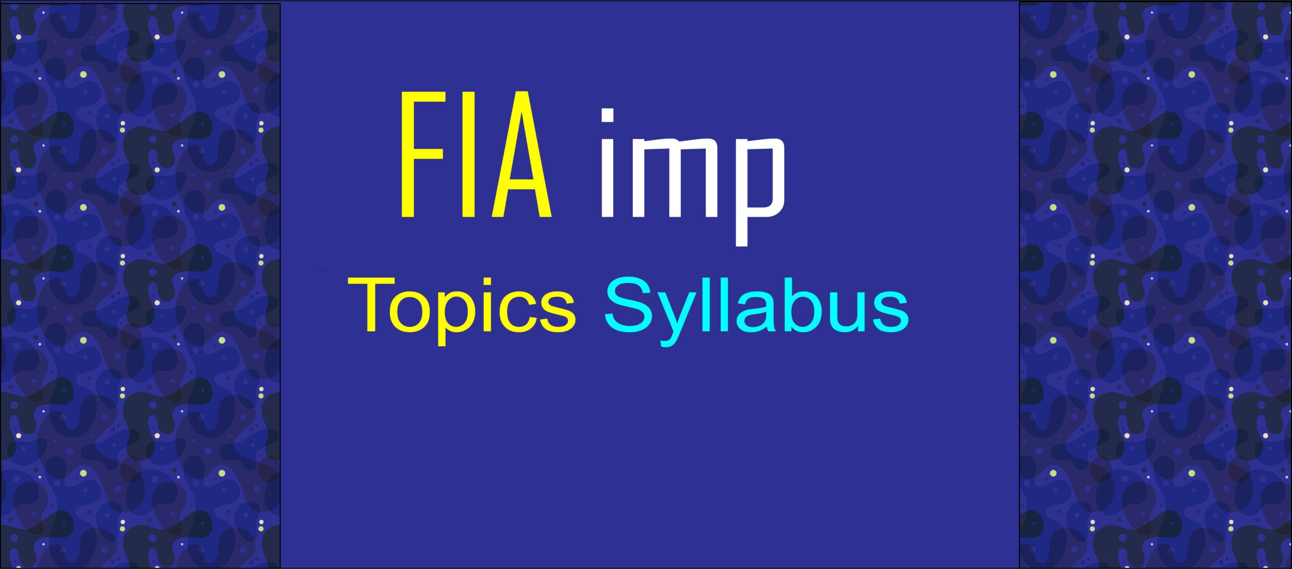 FIA written test syllabus